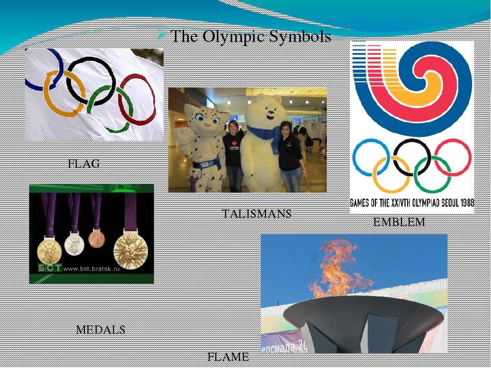 The Olympic Symbols FLAG MEDALS TALISMANS EMBLEM FLAME