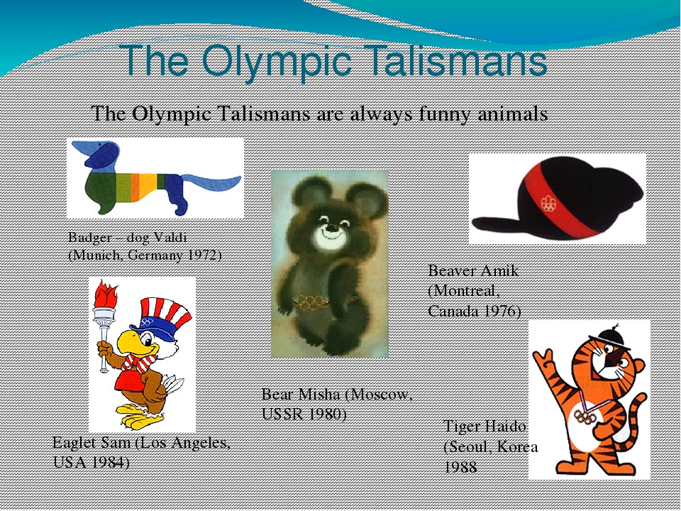 The Olympic Talismans The Olympic Talismans are always funny animals Badger –...